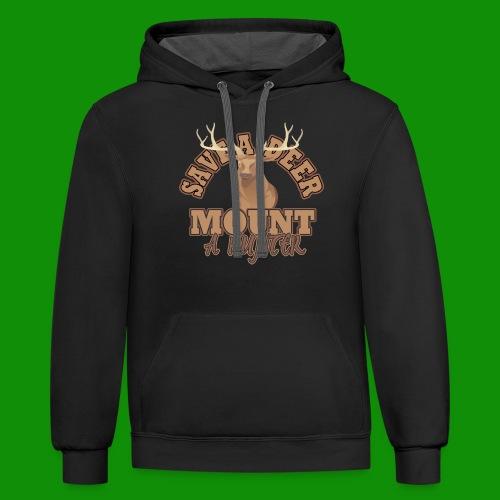 Save a Deer Mount a Hunter - Unisex Contrast Hoodie