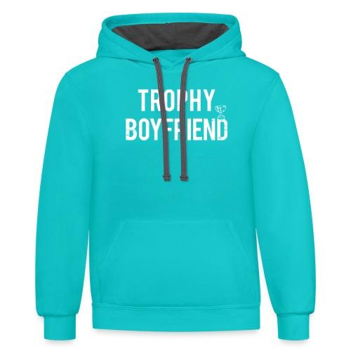 Trophy Boyfriend - Contrast Hoodie