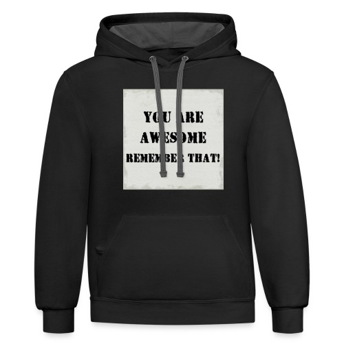Remember that - Unisex Contrast Hoodie