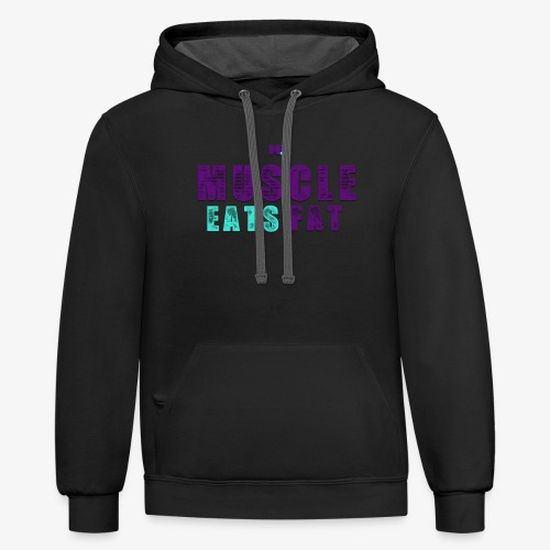 Muscle Eats Fat (Hornets Edition) - Unisex Contrast Hoodie