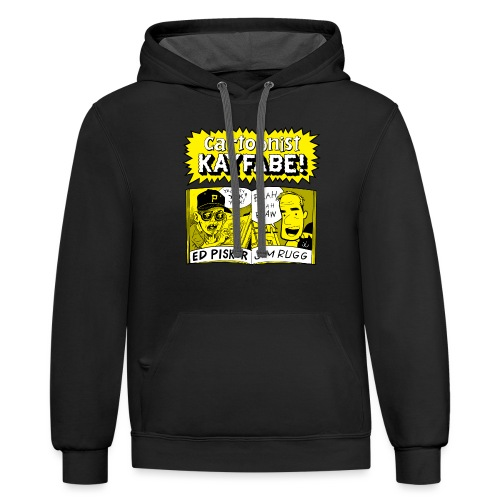 Cartoonist Kayfabe with Jim and Ed - Unisex Contrast Hoodie