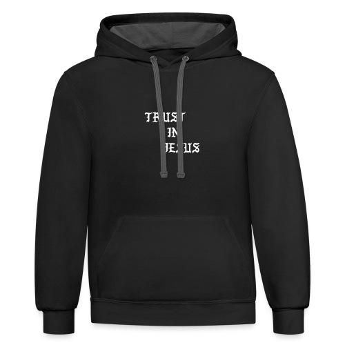Trust In Jesus Hoodie - Unisex Contrast Hoodie