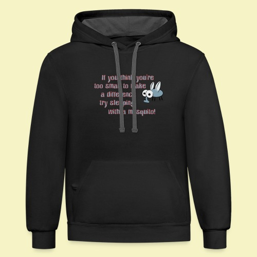 TOO SMALL TO MAKE A DIFFERENCE - Contrast Hoodie