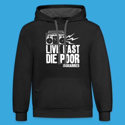 The Scarred - Live Fast Die Poor - Boombox shirt - Unisex Contrast Hoodie