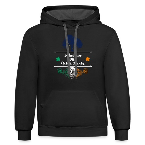 ALASKAN WITH IRISH ROOTS - Contrast Hoodie