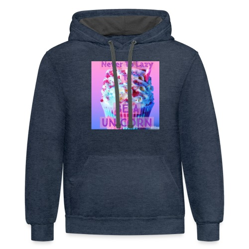 Never To Lazy To Be A Unicorn - Contrast Hoodie