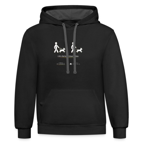Life's better without cables : Dogs - SELF - Unisex Contrast Hoodie