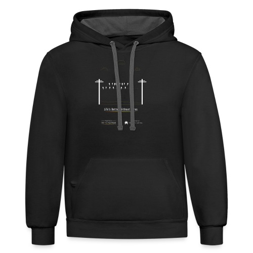Life's better without wires: Birds - SELF - Unisex Contrast Hoodie
