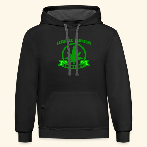 Legalize Cannabis - Support Crew - Real Weed Lover - Contrast Hoodie