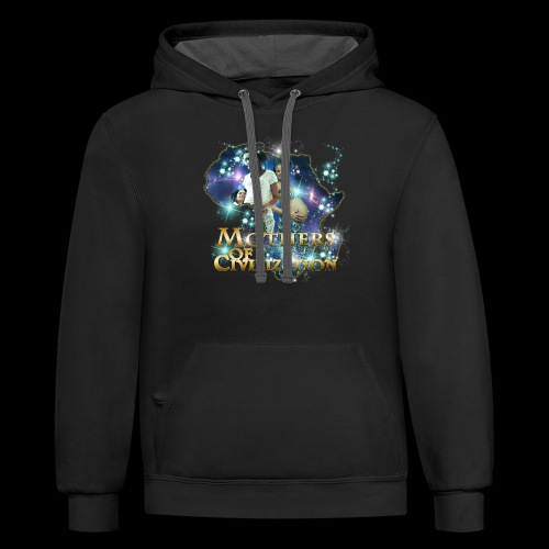 Mothers of Civilization - Contrast Hoodie