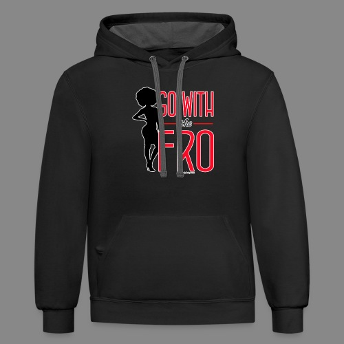 Go With the Fro (Dark) - Unisex Contrast Hoodie