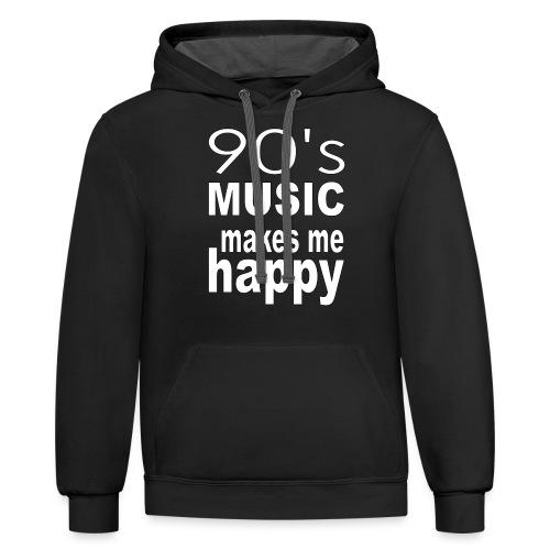 90's Music Makes Me Happy - Contrast Hoodie