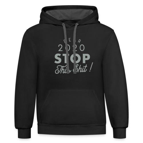 Dear 2020 STOP - Unisex Contrast Hoodie