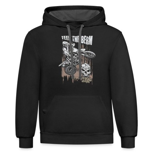 Motocross Feel The Berm - Contrast Hoodie