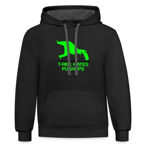 T-Rex Hates Pushups - Contrast Hoodie