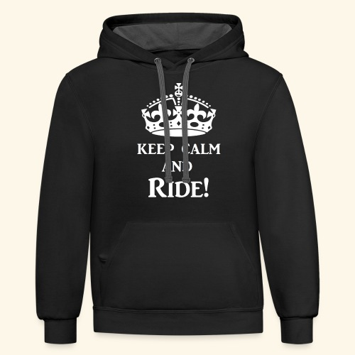 keep calm ride wht - Contrast Hoodie