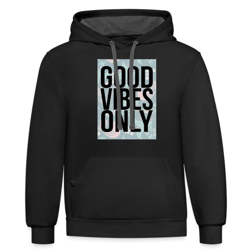 good vibes only birds - Contrast Hoodie