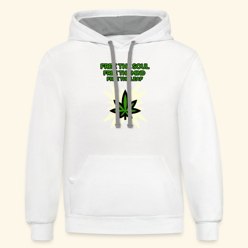 FREE THE SOUL - FREE THE MIND - FREE THE LEAF - Contrast Hoodie