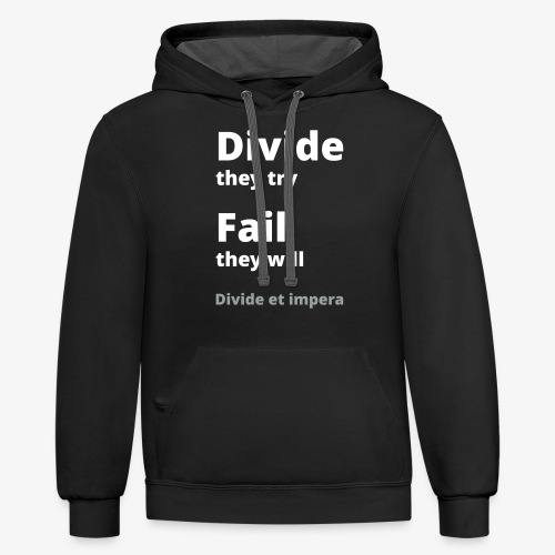 Divide they try 002 - Unisex Contrast Hoodie