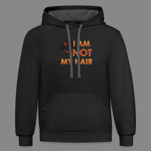 I Am Not My Hair - Contrast Hoodie