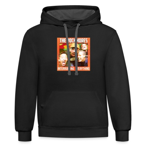 The Rockmores, Interrupting Everything - Unisex Contrast Hoodie