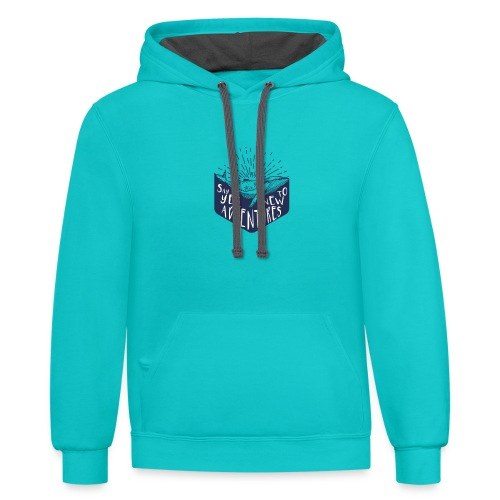 Adventure - Say yes to new adventure Products - Contrast Hoodie