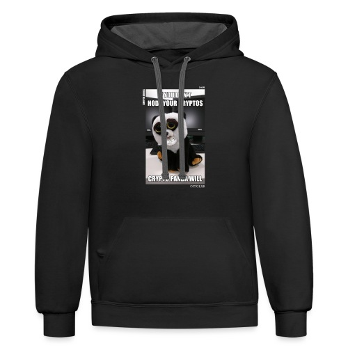 If Don't HODL Your Cryptos... - Contrast Hoodie