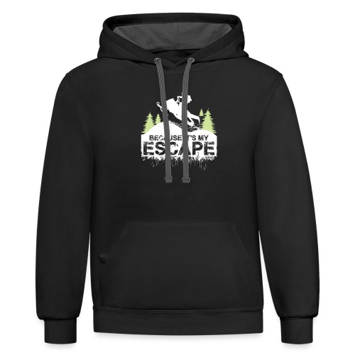 Snowmobile Because Escape - Contrast Hoodie