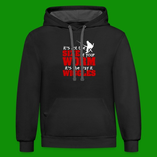 Not the Size of Your Worm Fishing - Unisex Contrast Hoodie