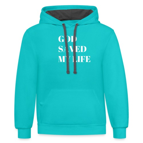god saved my life by shelly shelton - Unisex Contrast Hoodie