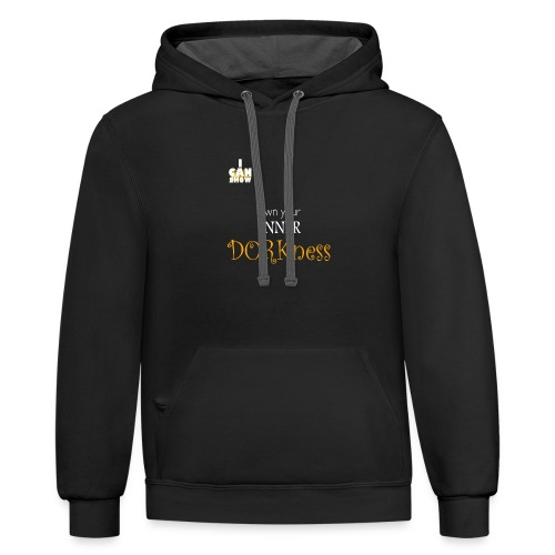 Own Your Inner Dorkness - Unisex Contrast Hoodie