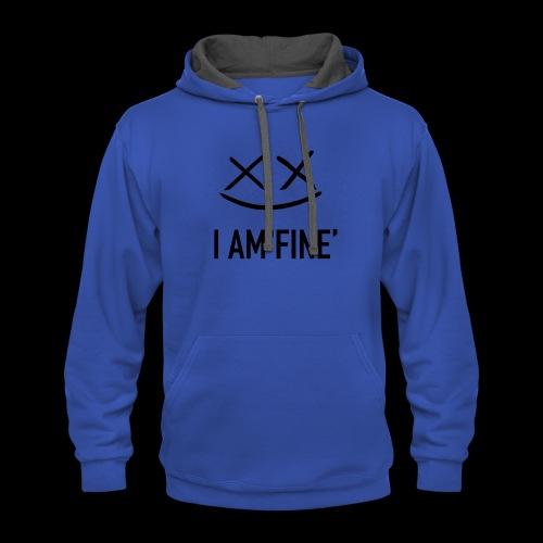 I AM FINE XvX - Contrast Hoodie