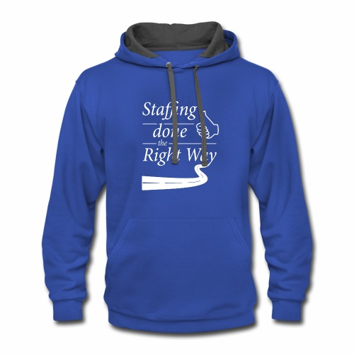 Staffing done the Right Way - Contrast Hoodie
