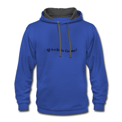 Life is a roller coaster - Contrast Hoodie
