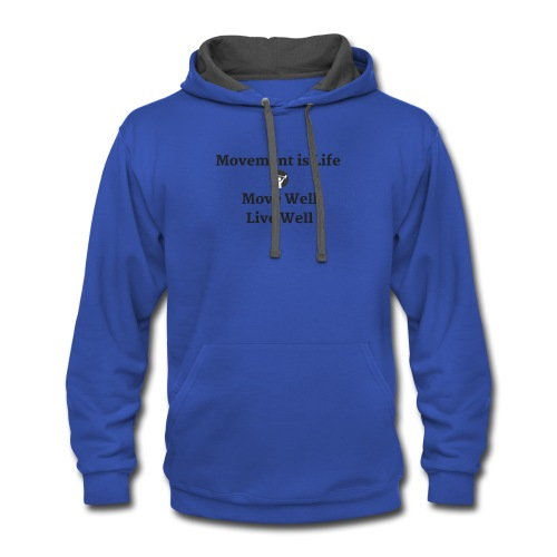Movement is Life - Contrast Hoodie