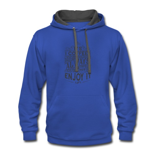 Motivation t-shirt with quote - Contrast Hoodie
