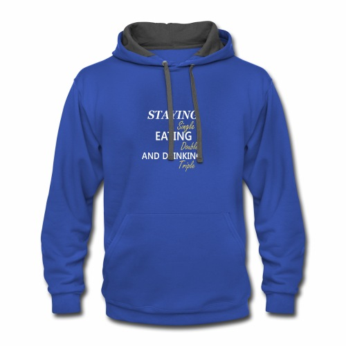 Funny T-shirt for Single My life goals are - Contrast Hoodie