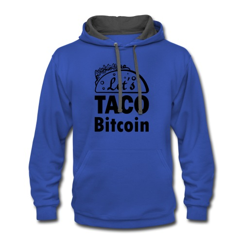 Let's TACO Bitcoin - Contrast Hoodie