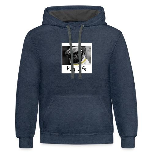 Pug life - Contrast Hoodie