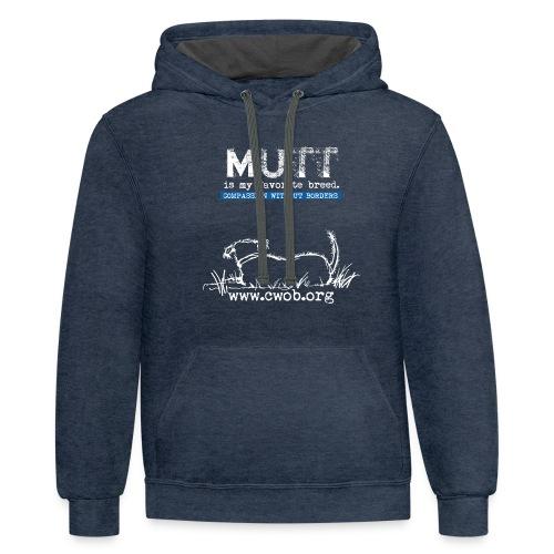 Mutt is My favorite Breed - Contrast Hoodie
