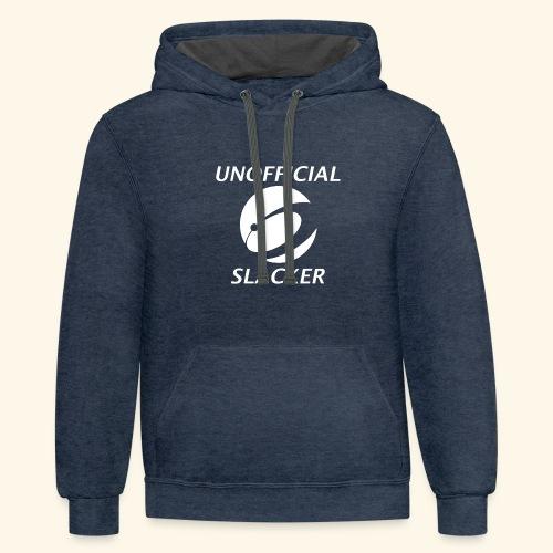 Unofficial Slacker - Contrast Hoodie