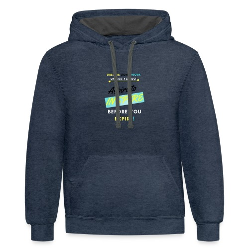 Aspire to Inspire - Contrast Hoodie
