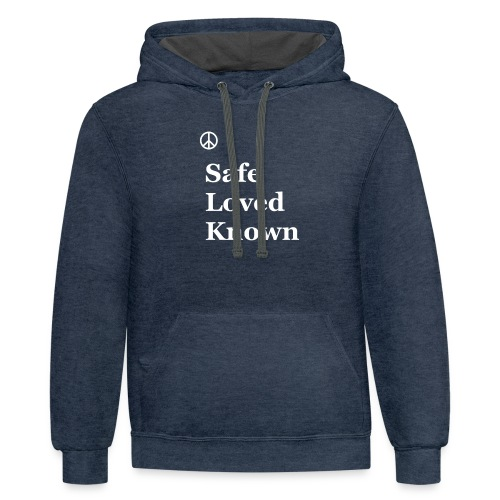 Safe Loved Known - Contrast Hoodie