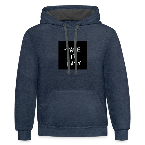 take it ieasy - Contrast Hoodie