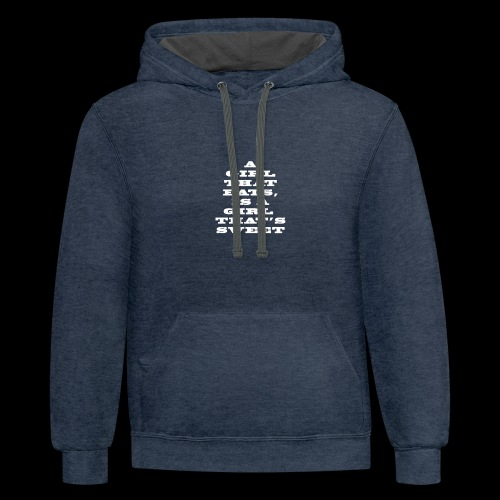 A girl that eats is a girl that s sweet white - Contrast Hoodie