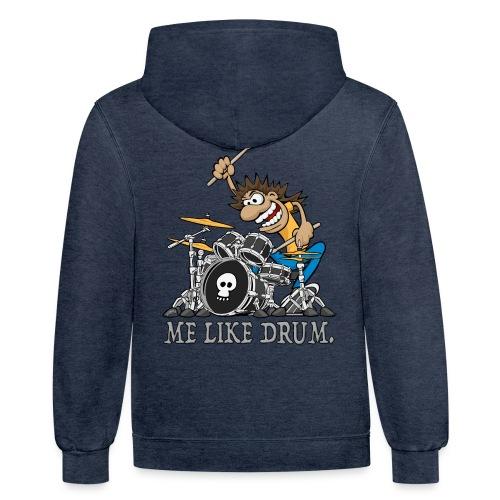 Me Like Drum. Wild Drummer Cartoon Illustration - Contrast Hoodie