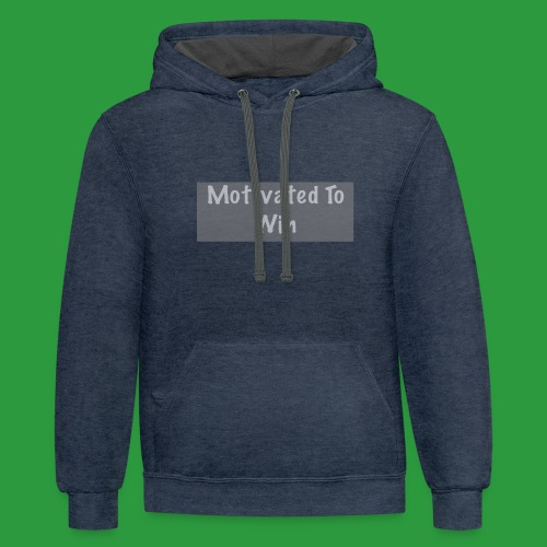 Motivated to win - Contrast Hoodie