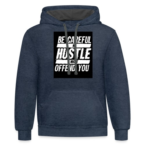 My Hustle Might Offend You - Contrast Hoodie