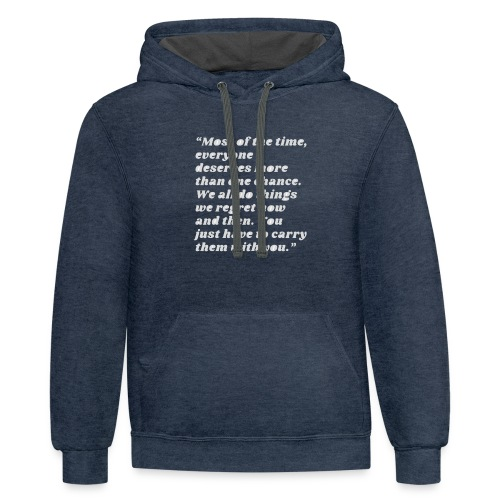 t-shirt most of the time - Contrast Hoodie