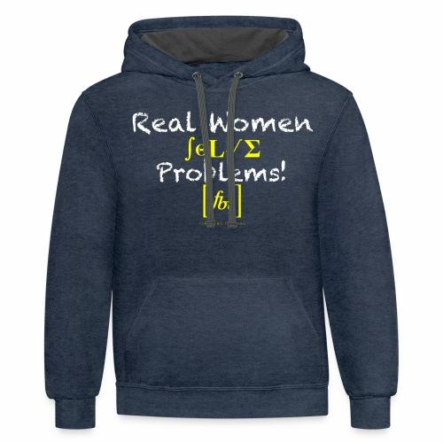 Real Women Solve Problems! [fbt] - Unisex Contrast Hoodie